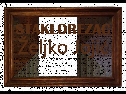 Staklorezačka radnja Željko Jojić